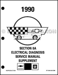 1988 1990 chevrolet corvette service manuals on cd rom 1990 chevy corvette electrical diagnosis manual factory reprint