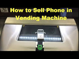 Cell Phone Vending Machine Amazing How To Sell Cell Phones In Vending Machine YouTube