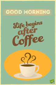 Good Morning Coffee Quote Vintage Style Pic