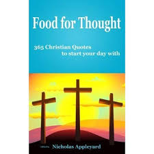 Christian Food For Thought Quotes Best of Food For Thought 24 Christian Quotes To Start Your Day With By