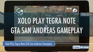 Xolo Play Tegra Note GTA San Andreas ...