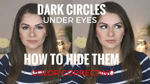 how to cover hide dark circles under eyes easy color correcting makeup never be out of style