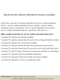 Top 8 service station attendant resume samples In this file, you can ref  resume materials ...