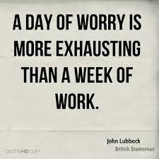 John Lubbock Work Quotes Quotehd