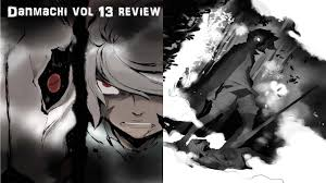Danmachi Chapter 46 Manga Review The First Steps Of An