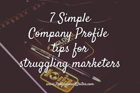 how to write a company profile that wins business the 7 simple company profile tips for struggling marketers