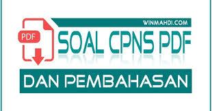 Penerimaan cpns 2019 akan digelar setelah pemerintah menggodok formasi daerah daerah di indonesia yang diperkirakan akan kekurangan pegawai negeri sipil (pns) sejumlah 200rb dikarenakan pensiun. Soal Cpns Pdf Dan Pembahasan Cpns 2021 Daya Tampung Snmptn Sbmptn Umptkin