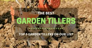 best garden tiller. best garden tillers tiller