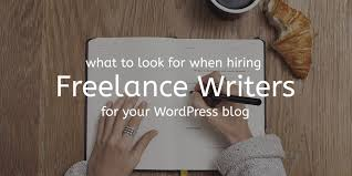 what to look for when employing a lance writer wpexplorer what to look for when employing a lance writer for your wordpress blog