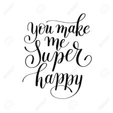 Tu Me Fais Super Heureux Manuscrite Lettrage Citation Sur Lamour à La Conception De Jour De Valentines Ou Une Invitation De Mariage Ou De Lart