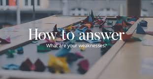 How to answer: What are your weaknesses? | CV-Library