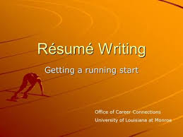R  sum   Writing Getting a running start Office of Career Connections University of Louisiana at Monroe  SlidePlayer