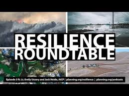 resilience roundtable episode 3 lieutenant emily ussery and jack heide aicp you