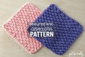 Easy Knit Dishcloth Pattern Interesting New Free Pattern Textured Knit Dishcloth Pattern By Just Be Crafty