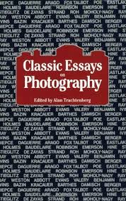 classic essays on photography by alan trachtenberg 258004
