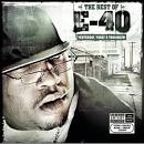 Best of E-40: Yesterday, Today & Tomorrow [Clean]
