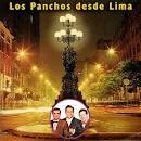 Panchos desde Lima [En Vivo]