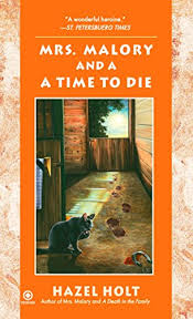 A Time to Die (Sheila Malory, book 18) by Hazel Holt
