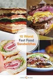 the 10 worst fast food sandwiches plus healthy swaps