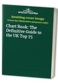 Book Chart Uk Details About Chart Book The Definitive Guide To The Uk Top 75 Book The Fast Free Shipping