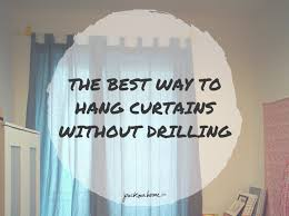 the best way to hang curtains without drilling