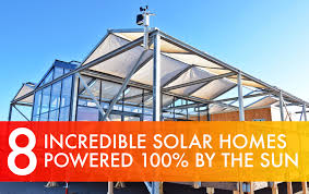 8 amazing homes that are 100% powered by the sun