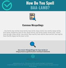 Each ipa symbol represents a sound. Correct Spelling For Baa Lamb Infographic Spellchecker Net