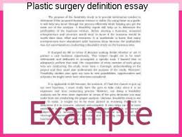 plastic surgery definition essay college paper academic writing  plastic surgery definition essay