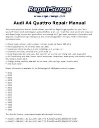 audi a4 quattro repair manual 1996 2011 repairsurge com audi a4 quattro repair manual the convenient online audi a4 quattro avant l4 engine
