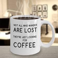 I Love Coffee Mug Statement Mug Quotes Mug Inspirational Mug Mug For Co Worker Funny Statement Mug Mug For Engineer Mug For Meteorology