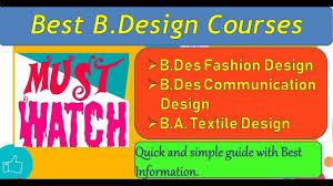 Textile Designing Course Details Best B Design Courses Details With Eligibility And Admission