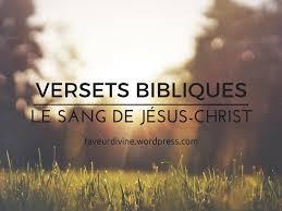 20 Versets Bibliques Puissants Sur Le Sang De Jésus Christ Vivre