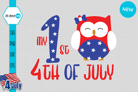 My First 4th July 4th July Owl Graphic By All About Svg Creative Fabrica