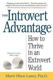 the introvert advantage how to thrive in an extrovert world by  49322