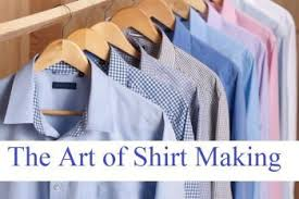 Making Shirts Seminar On The Art Of Shirt Making The Countdown Begins