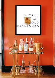 call me old fashioned home decor wall art bar cart art trendy home decor on bar themed wall art with 182 best for the home images on pinterest living room color