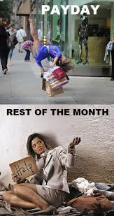 Payday Vs Rest Of The Month | WeKnowMemes via Relatably.com