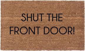 front door matVinyl Back Doormat  Shut The Front Door  Coir Doormat  Funny