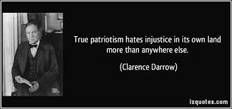 your patriotism is killing us beautiful brutal truth patriotism darrow
