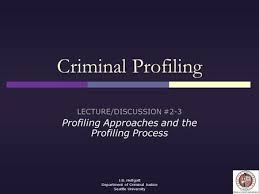 criminal psychology chapter techniques of criminal investigation j b helfgott department of criminal justice seattle university criminal profiling lecture discussion 2