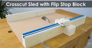 how to make a crosscut sled with flip stop block free plans featured