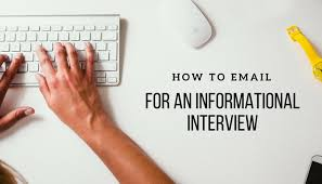 How To Conduct An Informational Interview How To Ask For An Informational Interview By Email