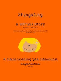 shingaling a wonder story by r j palacio a ccss aligned close reading study