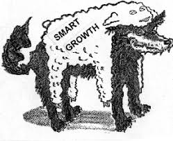 Smart Growth Wolf In Sheep's Clothing