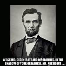 we stand, degenerate and disoriented, in the shadow of your ... via Relatably.com