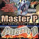 Ghetto D [10th Anniversary Edition]