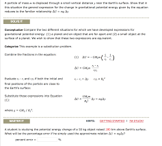 show transcribed image text calculate the percentage difference in the potential energy calculated by the two expressions for the change in potential energy