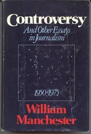 controversy and other essays in journalism by william  1510945