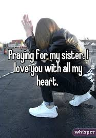 Prayer For My Sister Quotes Classy Prayer For My Sister Quotes Prayer Prayer For My Sister Quotes