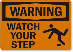 9 Best <b>watch your steps</b> images | Danger signs, Vocabulary ...